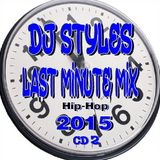 Last Minute Hip-Hop Mix 2015 Pt.2