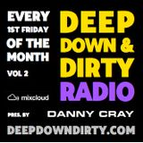 DEEP DOWN & DIRTY RADIO SHOW - VOL 2