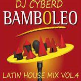 Bamboleo (Latin House Mix Vol.4)
