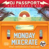 Monday Mixcrate - DJ Passport