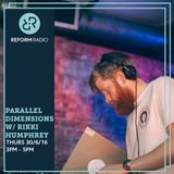 Parallel Dimensions w/Rikki Humphrey 30th June 2016