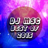 DJ MSC- Best of 2015 Megamix