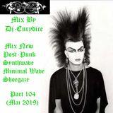 Mix New Post-Punk, Synthwave, Minimal Wave, Shoegaze (Part 104) Mai 2019 By Dj-Eurydice