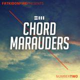 FatKidOnFire Presents #2 - Chord Marauders
