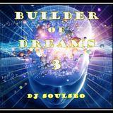 Builder Of Dreams 3