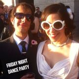 Friday Night Dance Party 3/17/17 with special guests Christina & Frank Caira
