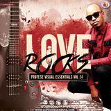 Dj Protege PVE Vol 34 Love Rocks