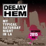 """My Typical Saturday Night in LA"" (October 15 DJ Mix)"