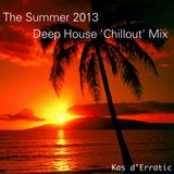 The Summer 2013 Deep House 'Chillout' Mix
