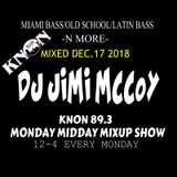 KNON 89.3 THROWBACK SESSION MIXED DEC.17.2018 MONDAY MIDDAY MIXUP SHOW DJ JIMI MCCOY