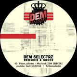 Dem Selectaz Hip Hop (Explicit) VOLUME 1