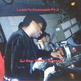 DJ Ron King Burrell - Larry's Paradise Pt.3 (02-2012)