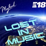 LOST IN MUSIC #18 on PLAYLOUD