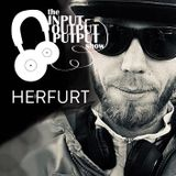The Input Output Putput radio show: HERFURT