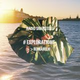 #Explorations - Romania @Radio Skanstull, Stockholm
