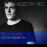 De La Swing @ Selëctry Rec Podcast 004 (09/7/2013)