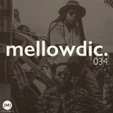 The Mellowdic Show 034 w/ Caleb Femi