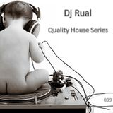 Quality House Series 099