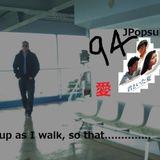 JPopsuki#94 (I wish I had been there)