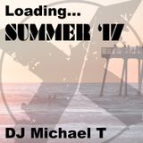 Loading...  Summer '17 with DJ Michael T