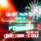 MizùùX Fdl GalaXy House MiX PoDcasT V.13 - CounTDowN To 2013