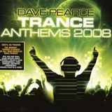 Dave Pearce Trance Anthems 2008 CD 1