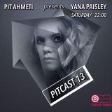 Pit Ahmeti pres. Yana Paisley - PitCast #13