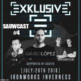 Sauwcast #4 (Exklusive Set 28/07/18)