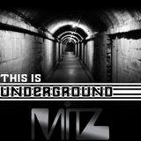 This Is Underground - Mitz