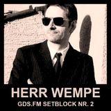 Herr Wempe - Setblock #02 (GDS.FM)