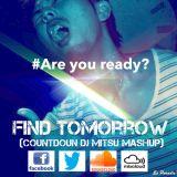 Find Tomorrow(Okarina) feat. Katy B (Countdown Mash up)