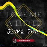 [EDM] Love Me A Little - DJ Jayme Phyo [Listen Live]