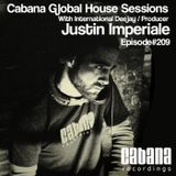Justin Imperiale - Cabana Global House Sessions (Episode#209)