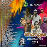 DJ KENNY CHANGES DANCEHALL MIX MAY 2019