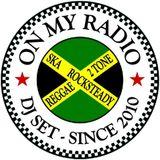A TRIBUTE TO  THE BEST OF 2014 ROCKSTEADY REGGAE IN ON MY RADIO DJ SET MIX DJ MR BENNY