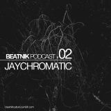 Beatnik Podcast #02  JAYCHROMATIC