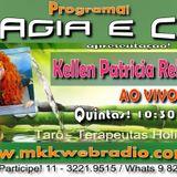 Programa Magia e Cia 09/02/2017 - Kellen Rehder