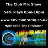 The Club Mix Show (Show 38) with Nick The Producer