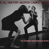 THE ALL NIGHTER WILDFUN CASINO SESSION