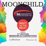 Moonchild- DJ Awards- Bedroom Competition