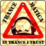 Trance-Matica - In Trance I Trust
