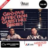 Groove Affection Guest Mix Series Vol. 44