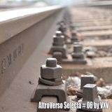 AltroVerso Selecta #06 by VXV