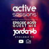 Active Sessions Live #059 Guest Mix Jordan B