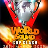 WORLD SOUND CUP CLASH   -28.March.2009- LONDON