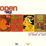 Open Sky #47 Focus Edition | Summer Of Love & Nu Forms Of Jazz (1967-69)