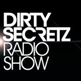 Dirty Secretz - Radio Show #24