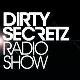 Dirty Secretz - Radio Show #24