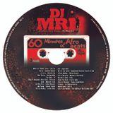 60 Minutes Of AFROBEATS Mixtape
