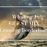Whaling J Guestmix for Crossing Borderlines